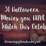 31 Halloween Movies you HAVE to Watch this October
