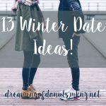 13 Winter Date Ideas!