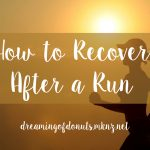 How to Recover After a Run